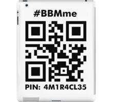 #BBMme ~ PIN: 4M1R4CL35 [B/W] iPad Case/Skin