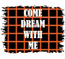 Come Dream With Me Photographic Print