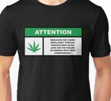 Marijuana May Cause Intelligent Thought, Peace, Bliss, Love Unisex T-Shirt