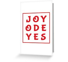 Joy Ode Yes – Red Greeting Card