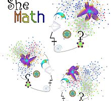 """She Math Multi""© by Lisa Clark for Thinker Collection - STEM Art"