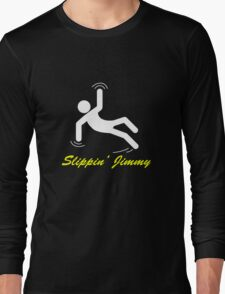 Slippin' Jimmy Long Sleeve T-Shirt