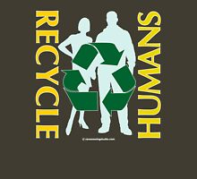 Recycle Humans Unisex T-Shirt