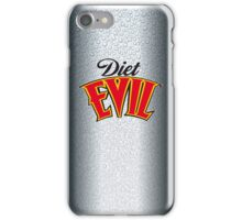 Diet Evil iPhone Case/Skin