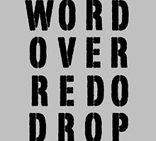 Word Over Redo Drop by alannarwhitney