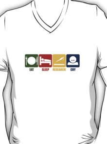 Eat Sleep Research Cry T-Shirt