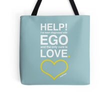 Diagnosed with Ego Tote Bag