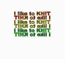 I like 2 knit! Unisex T-Shirt