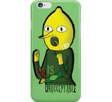 This is UNACCEPTABLE iPhone Case/Skin