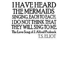 Prufrock's Mermaids Photographic Print