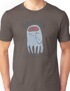 squids got brains too Unisex T-Shirt