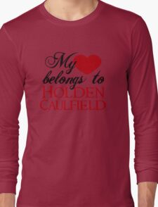 My Heart Belongs To Holden Caulfield Long Sleeve T-Shirt
