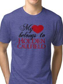 My Heart Belongs To Holden Caulfield Tri-blend T-Shirt