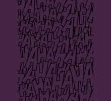 Ha Ha Ha - Purple Unisex T-Shirt