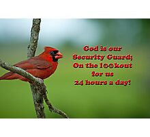 God is our Security Guard Photographic Print