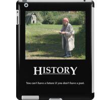Life's Lesson 6 - History iPad Case/Skin