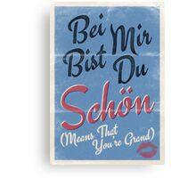 Lindy Lyrics - Bei Mir Bist Du Schon Canvas Print