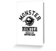 Monster Hunter - Hunting Club (dark grunge effect) Greeting Card