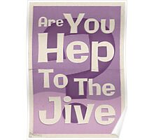 Lindy Lyrics - Are You Hep To The Jive? Poster