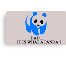 What is a Panda? Canvas Print
