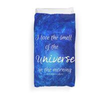 Smell of the Universe Duvet Cover