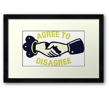 Agree To Disagree T-shirt Framed Print