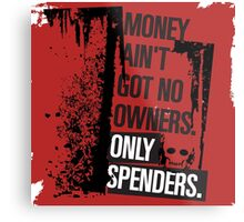 "Money Ain't Got No Owners - ""The Wire"" - Dark Metal Print"
