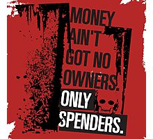 """Money Ain't Got No Owners - """"The Wire"""" - Dark Photographic Print"""