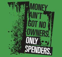 "Money Ain't Got No Owners - ""The Wire"" - Dark One Piece - Short Sleeve"