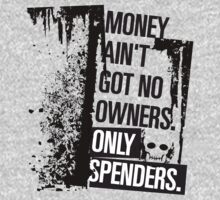 "Money Ain't Got No Owners - ""The Wire"" - Dark Kids Clothes"