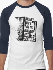 "Money Ain't Got No Owners - ""The Wire"" - Dark T-Shirt"