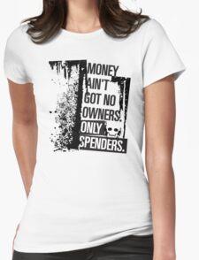 "Money Ain't Got No Owners - ""The Wire"" - Dark T-Shirt"