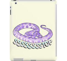 SSSSSSTOP iPad Case/Skin