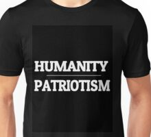 Humanity over Patriotism Unisex T-Shirt