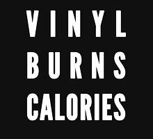 Vinyl Burns Calories White Unisex T-Shirt