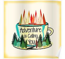 Adventure is Calling You Poster