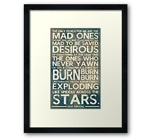 The Mad Ones Framed Print