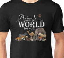 Animals Reinvent The World for You T-Shirt