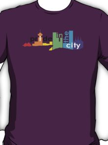Pride In The City T-Shirt
