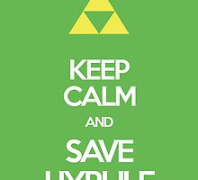 Keep Calm And Save HYRULE by Seignemartin