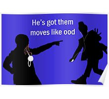 Moves Like Ood Poster