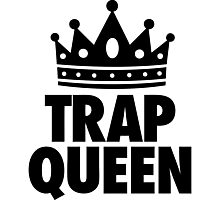 Trap Queen Photographic Print