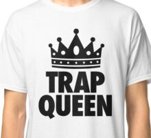 Trap Queen Classic T-Shirt