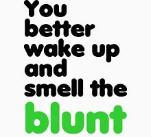 You better wake up and smell the blunt Tank Top