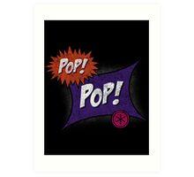 Pop POP! Art Print