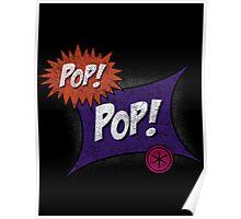 Pop POP! Poster