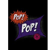 Pop POP! Photographic Print