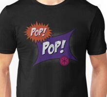 Pop POP! Unisex T-Shirt