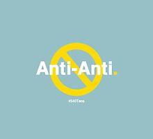 Anti-Anti by 540tees