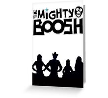 the mighty boosh Greeting Card